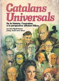 Catalans Universals. De la Historia i l'anecdota a la persrectiva d'Antoni Ribas.