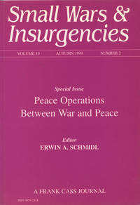 SMALL WARS & INSURGENCIES: Special Issue: PEACE OPERATIONS BETWEEN WAR AND PEACE