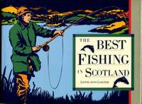 The Best Fishing In Scotland