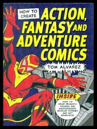 image of HOW TO CREATE ACTION FANTASY AND ADVENTURE COMICS