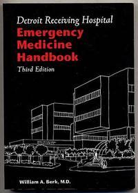 Detroit Receiving Hospital: Emergency Medicine Handbook