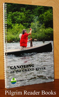 Canoeing on the Grand River: A Canoeing Guide to Ontario's Historic  Grand River