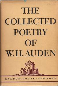 The Collected Poetry of W. H. Auden by Auden, W. H. [Wystan Hugh]