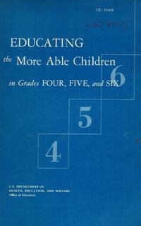 Educating the More Able Children in Grades Four, Five and Six