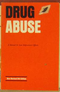 Drug Abuse: A Manual for Law Enforcement Officers