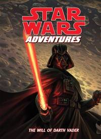 Star Wars Adventures : The Will of Darth Vader by Tom Taylor - 2011 - from ThriftBooks (SKU: G1599619032I2N10)