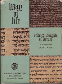 Way of Life: Selected Thoughts of Israel by  Y. [Trans.]  Israel / Hanegby - First Edition - 1961 - from Judith Books (SKU: biblio1143)