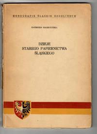 image of Dzieje starego papiernictwa śląskiego