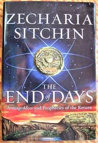 image of The End of Days: Armegeddon and Prophecies of the Return