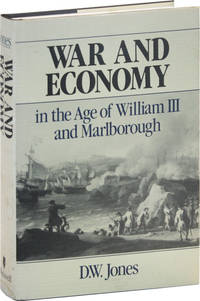 War and Economy in the Age of William III and Marlborough