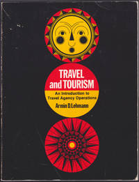 image of Travel and Tourism : An Introduction to Travel Agency Operations