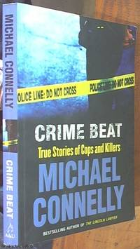 image of Crime Beat; Stories Of Cops And Killers