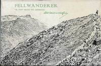Fellwanderer: The Story Behind the Guidebooks by  Alfred W Wainwright - First Edition - 1966 - from Barter Books Ltd and Biblio.com