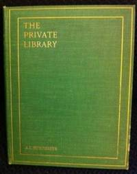 The Private Library: What We Do Know, What We Don't Know, What We Ought to Know About Our Books