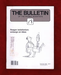 The Bulletin of the Atomic Scientists. November, 1982. Nuclear Combat; Strategy Games; Pugwash 1982, Warsaw; Soviet Social Problems; Future American Science; Reagan Isolationism; Room in the Ark? Endangered Species; Soviet Succession and Policy; Flexible Response Danger; Sakharov Letter