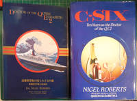 "C-Six: Ten Years as the ""Queen Elizabeth II"" Doctor by Nigel Roberts - Signed First Edition - 1988 - from Hanselled Books (SKU: 068949)"