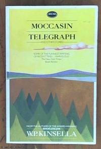 image of Moccasin Telegraph and Other Stories