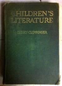 Children's Literature, A Textbook Of Sources For Teachers & Teacher-training Classes