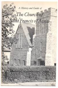 A History and Guide of The Church of Saint Francis of Assisi