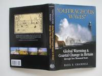 image of Outrageous waves: global warming and coastal change in Britain through two  thousand years