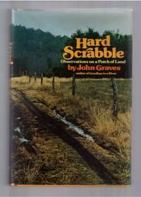 Hard Scrabble Observation on a Patch of Land