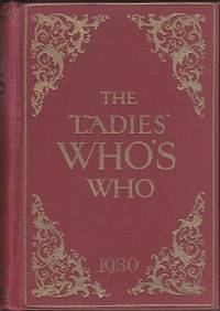 image of The Ladies' Who's Who, with Which is Incorporated the Ladies' Court Book and Guide (Including Anglo-American Section)  1930