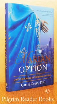 image of The Marian Option: God's Solution to a Civilization in Crisis.