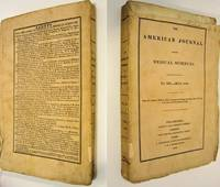 THE AMERICAN JOURNAL OF THE MEDICAL SCIENCES (MAY 1832, NO. XIX, VOLUME X)