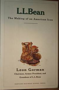 L.L. Bean  The Making of an American Icon