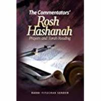 The Commentators' Rosh Hashanah: Prayers and Torah Readings by  Yitzchak Sender - Hardcover - 2012 - from Amazing Bookshelf, Llc (SKU: Alibris.0000215)