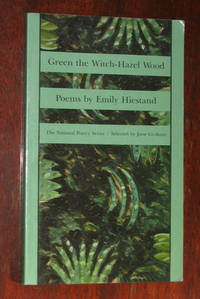Green the Witch Hazel Wood: Poems