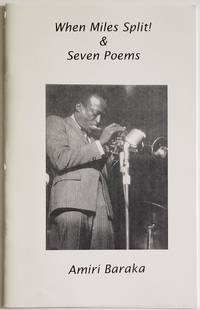 WHEN MILES SPLIT! & Seven Poems