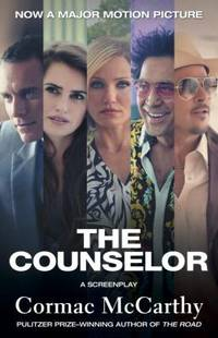 The Counselor Movie Tie In Edition : A Screenplay