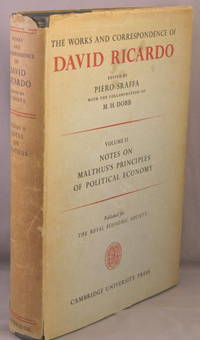 Notes on Malthus's Principles of Political Economy. The Works and Correspondence of David Ricardo, volume II 2