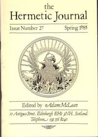 THE HERMETIC JOURNAL, NO. 27; Spring 1985 by  Adam; Andrew Mouldey McLean - 1985 - from By The Way Books and Biblio.com