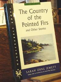 The Country of the Pointed Firs and Other Stories
