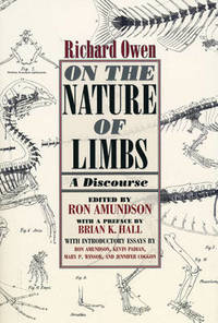 On the Nature of Limbs: A Discourse by Richard Owen - Paperback - from The Saint Bookstore (SKU: A9780226641935)