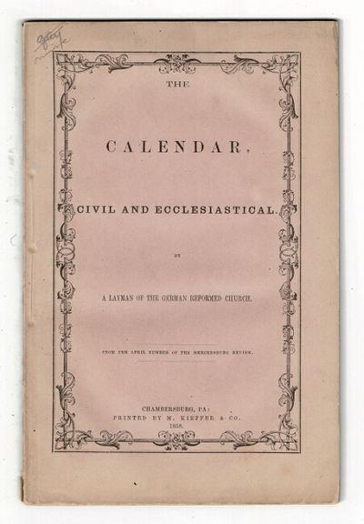 Chambersburg, Pa: printed by M. Kieffer & Co, 1858. 8vo, pp. 40, ; original printed terracotta wrapp...