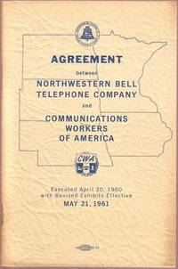 Agreement between Northwestern Bell Telephone Company and Communications Workers of America