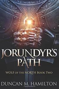 Jorundyr's Path: Wolf of the North Book 2: Volume 2