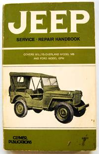 image of Jeep Service Repair Handbook: Covers Willys-Overland Model MB and Ford Model GPW
