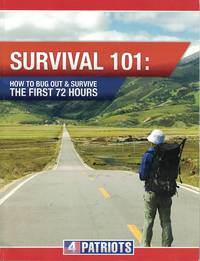 image of Survival 101: How To Bug Out And Survive The First 72 Hours
