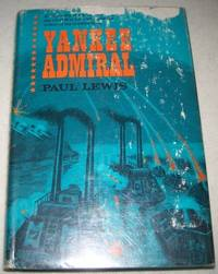 Yankee Admiral: A Biography of David Dixon Porter