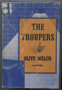 The Troupers by  Olive Welch - Hardcover - Signed - 1955 - from E Ridge fine Books and Biblio.co.uk