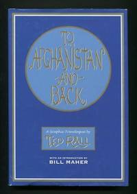 To Afghanistan and Back: A Graphic Travelogue [*SIGNED* with a small  sketch]