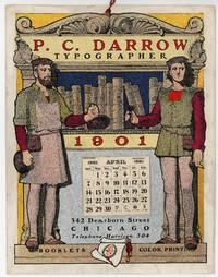 P. C. Darrow, Typographer 1901 Calendar [Typographer, Printing and Publishing]