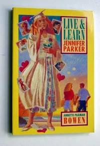 Live & Learn, Jennifer Parker
