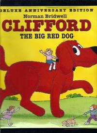 Clifford The Big Red Dog (Deluxe Anniversary Edition)