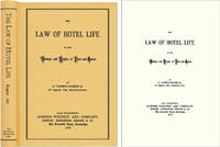 The Law of Hotel Life or, The Wrongs and Rights of Host and Guest by  R[obert] Vashon Rogers - Hardcover - 2005 - from The Lawbook Exchange Ltd (SKU: 42416)