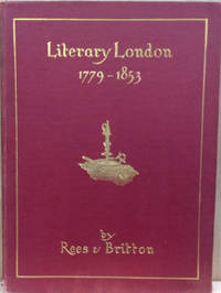 Reminiscences of Literary London from 1779-1853:  With Interesting  Anecdotes of Publishers, Authors and Book Auctioneers of that Period, &c.,  &c.